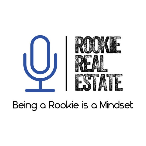 Rookie Real Estate Podcast Podcast Artwork Image