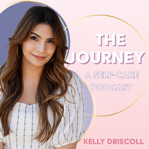 The Journey | A Self Care Podcast Podcast Artwork Image