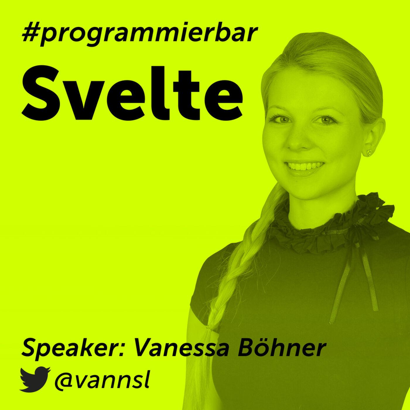 Folge 64 - Svelte mit Vanessa Böhner