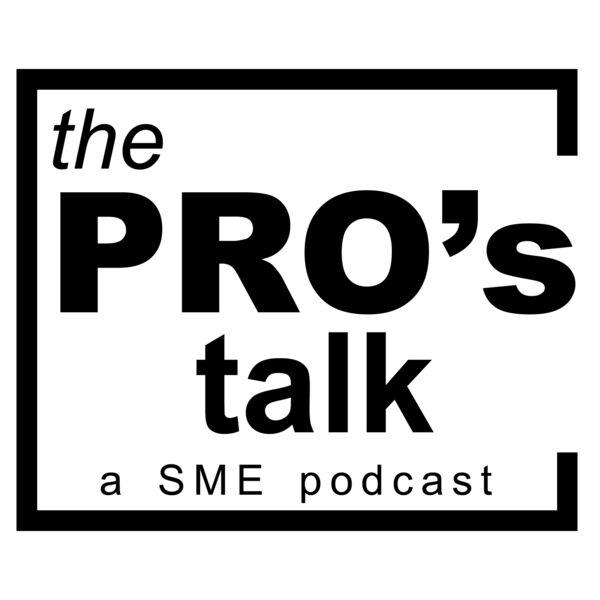 the PRO's Talk : a SME podcast Podcast Artwork Image