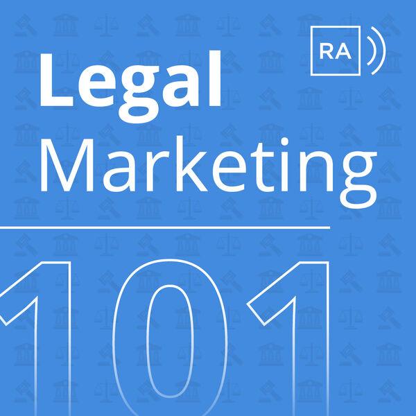 Legal Marketing 101 Podcast Artwork Image