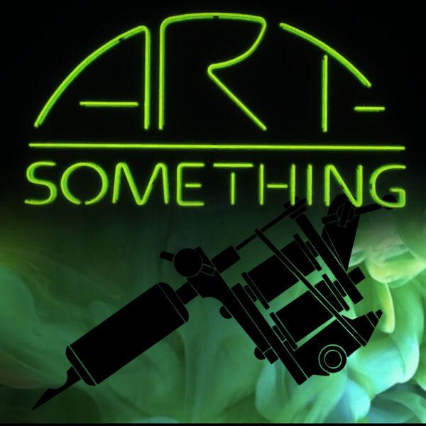ART-SOMETHING  TATTOO PODCAST Podcast Artwork Image
