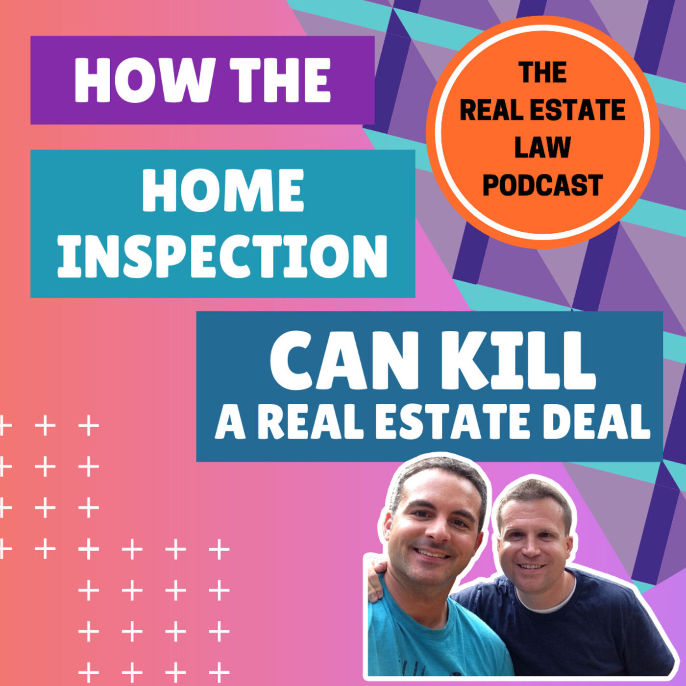 7 - The Many Ways a Home Inspection Can Kill a Deal