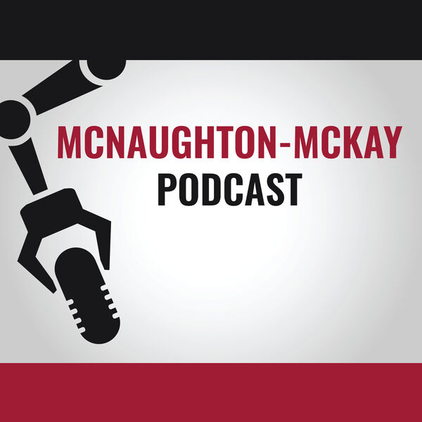 The McNaughton-McKay Podcast Podcast Artwork Image