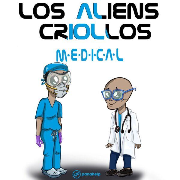 Los Aliens Criollos Medical. Médicos extranjeros exitosos en EEUU  Podcast Artwork Image