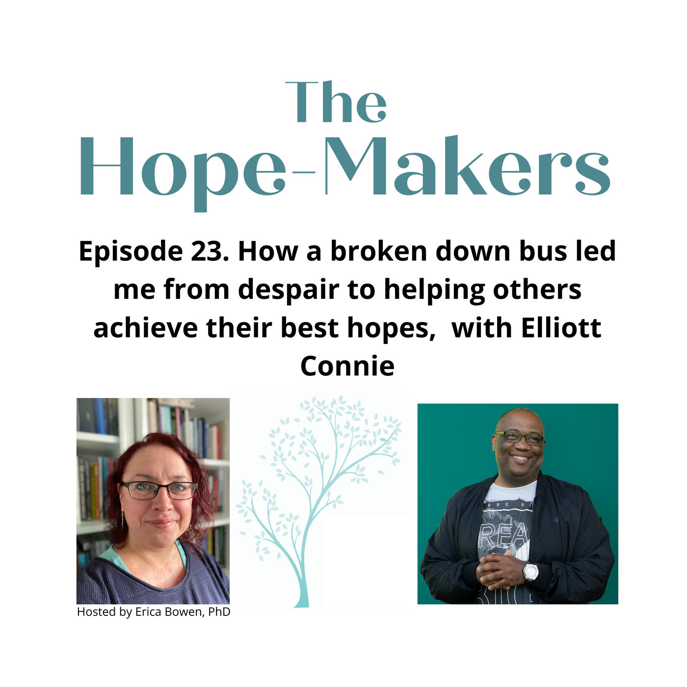Episode 23. How a broken down bus led me from despair to helping others achieve their best hopes, with Elliott Connie