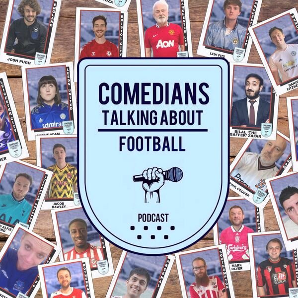 Comedians Talking About Football Podcast Artwork Image