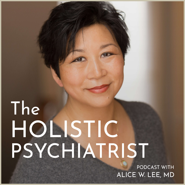 The Holistic Psychiatrist podcast show image