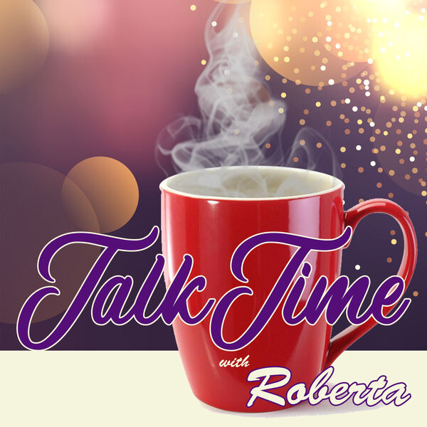 Talk Time with Roberta Podcast Artwork Image
