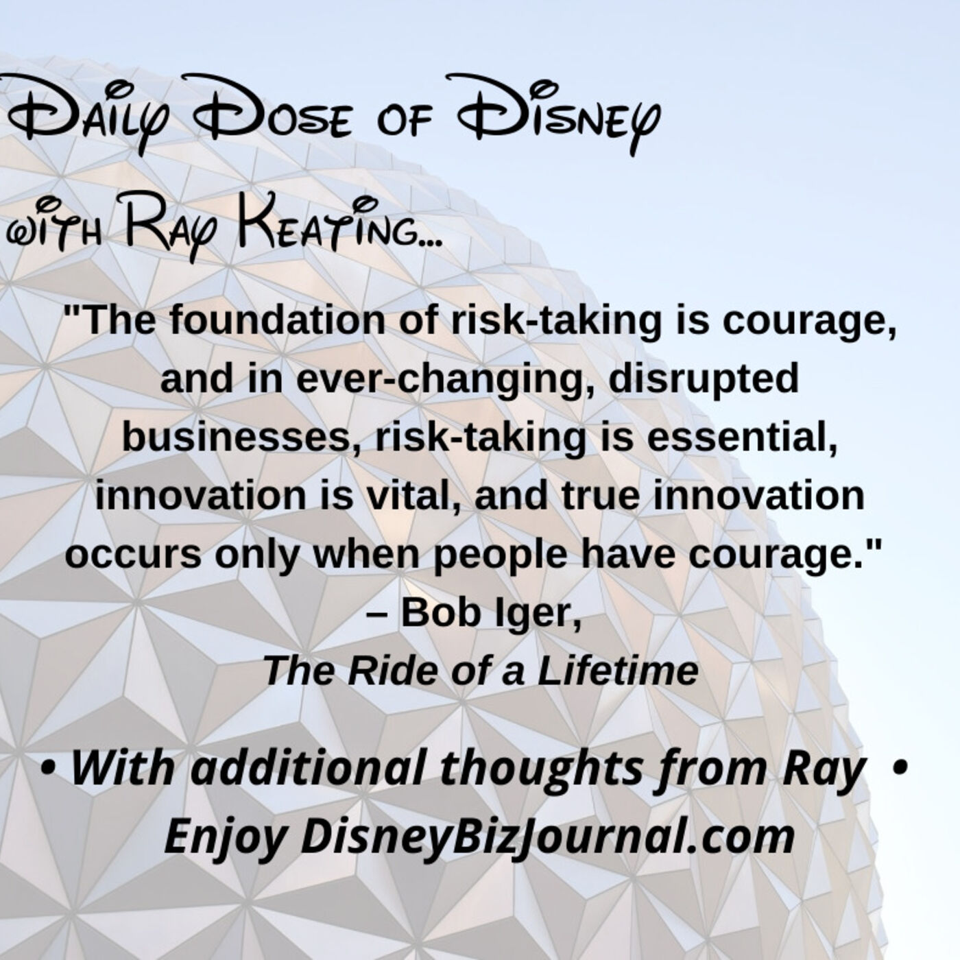 Episode #58: Iger on Courage and Risk Taking