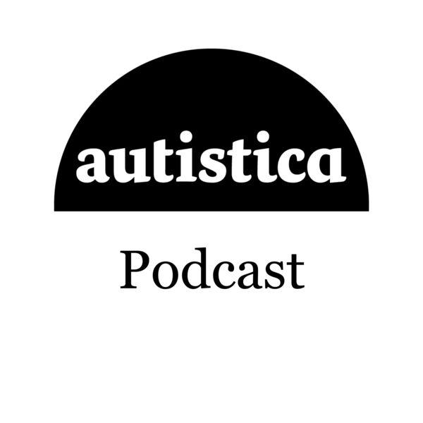 Autistica Podcast Podcast Artwork Image