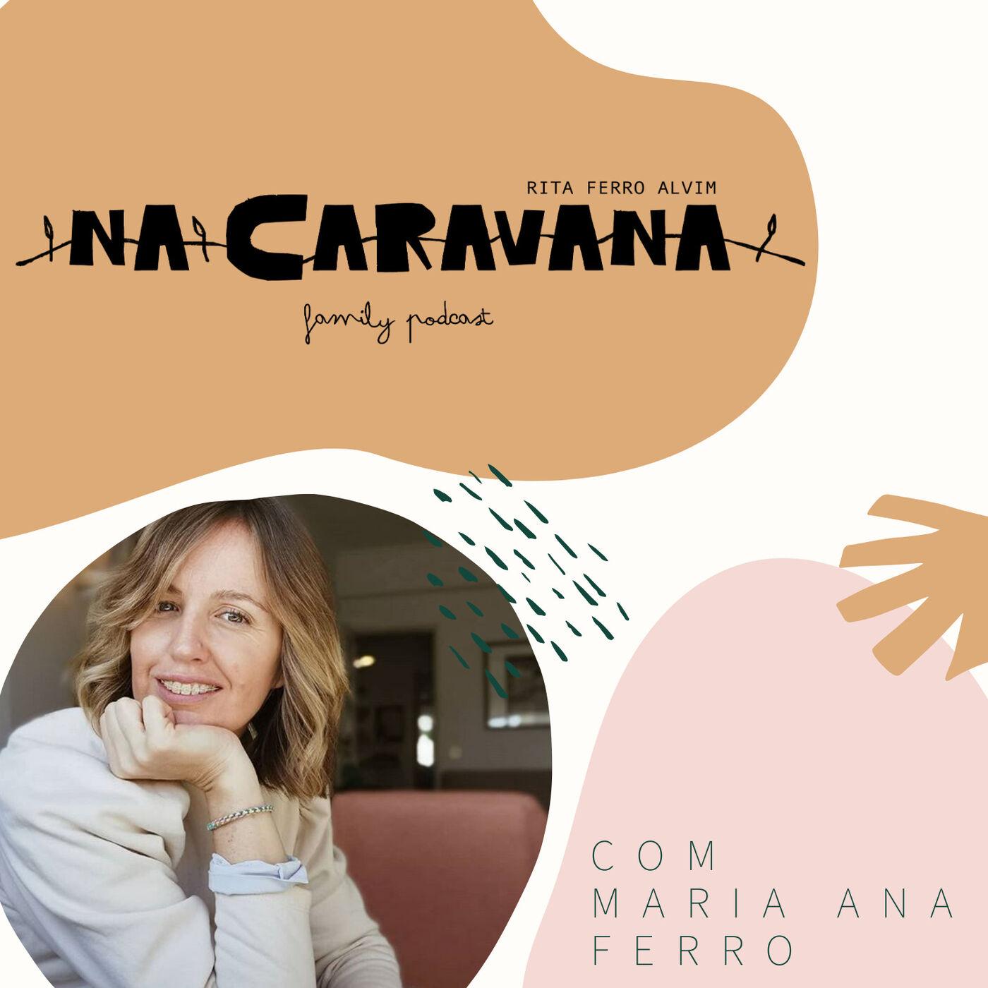 N'A Caravana com Maria Ana Ferro #25 Ratos escondidos, cassetes não entregues e segredos de irmãs