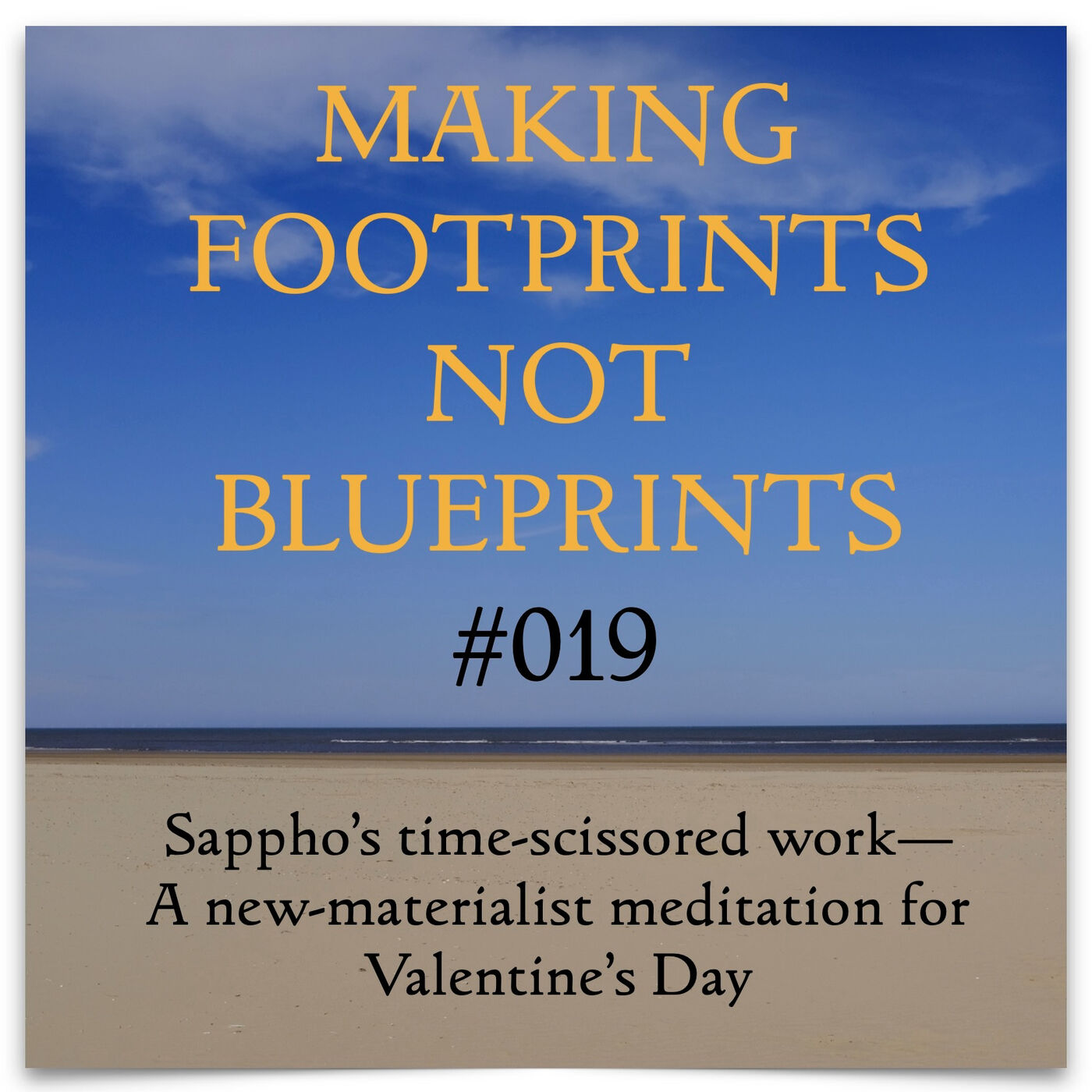 S01 #19 - Sappho's time-scissored work—A new-materialist meditation for Valentine's Day