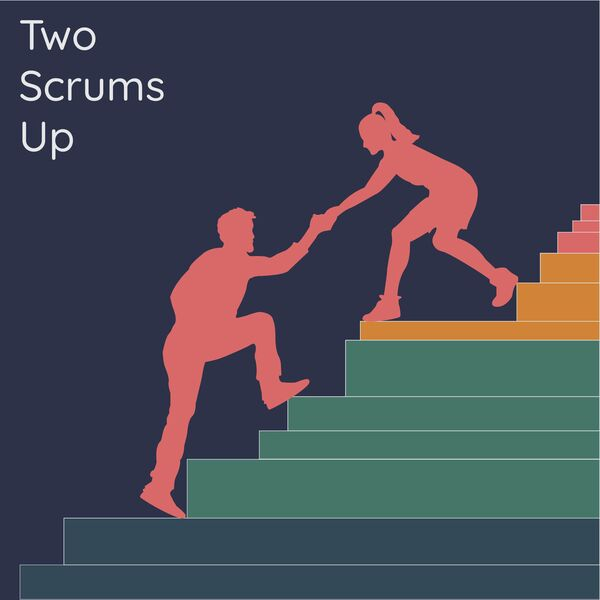 Two Scrums Up Podcast Artwork Image