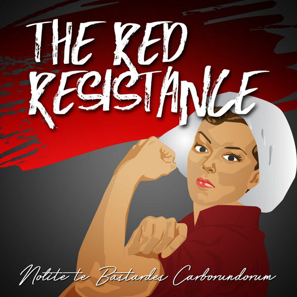 The Red Resistance: A Handmaid's Tale Podcast Podcast Artwork Image