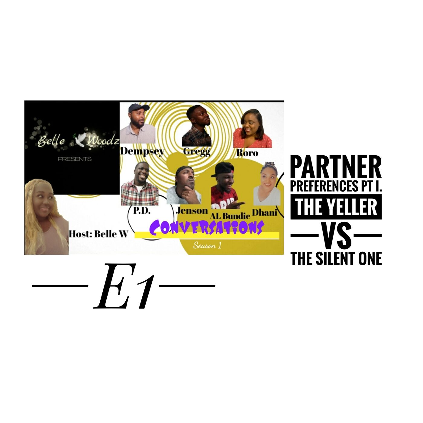 Partner Preferences Pt 1. The Yeller Or The Silent One