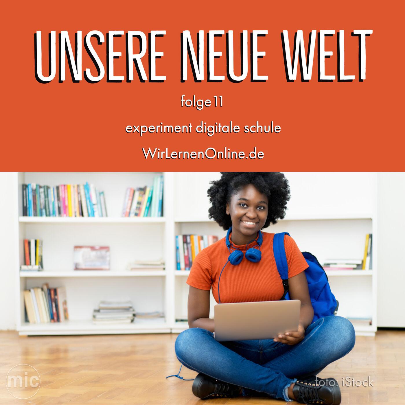 experiment digitale schule - WirLernenOnline.de