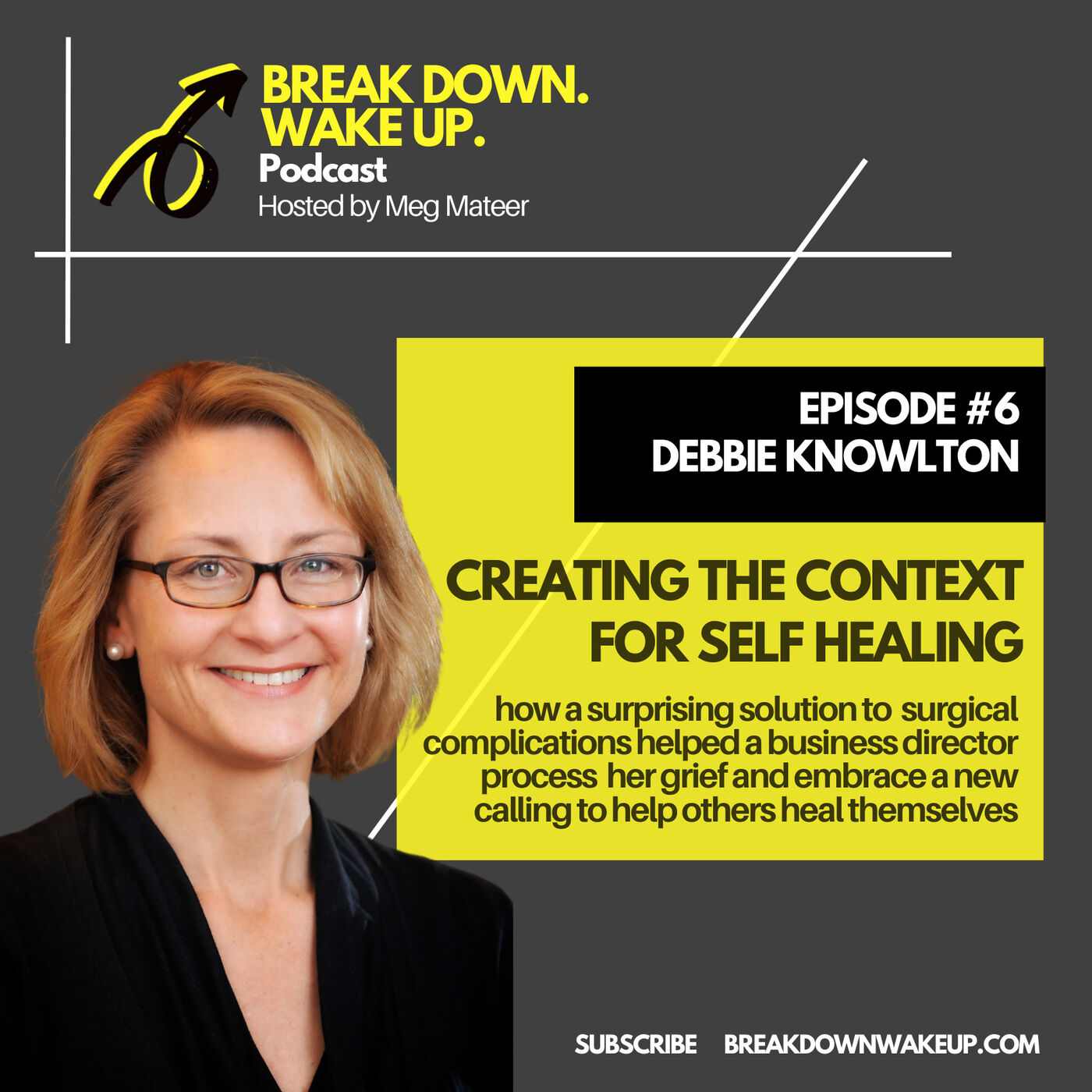006 - Creating the context for self healing with Debbie Knowlton
