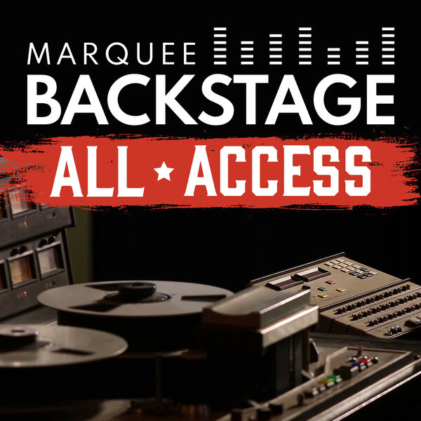 Marquee Backstage All-Access Podcast Podcast Artwork Image