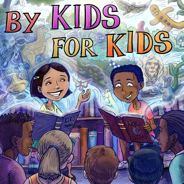 By Kids, For Kids Story Time Podcast Artwork Image