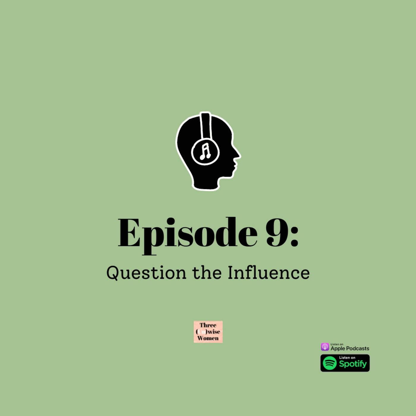 Question the Influence