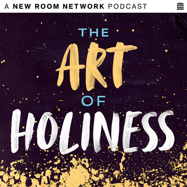 The Art of Holiness Podcast Artwork Image