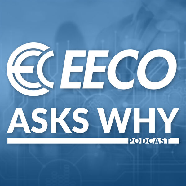 EECO Asks Why Podcast Podcast Artwork Image