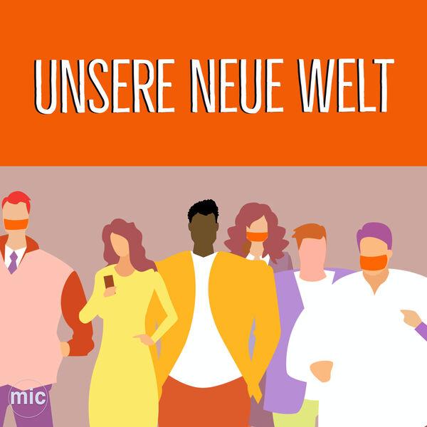 Unsere Neue Welt Podcast Artwork Image