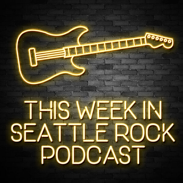 This Week in Seattle Rock Podcast Artwork Image