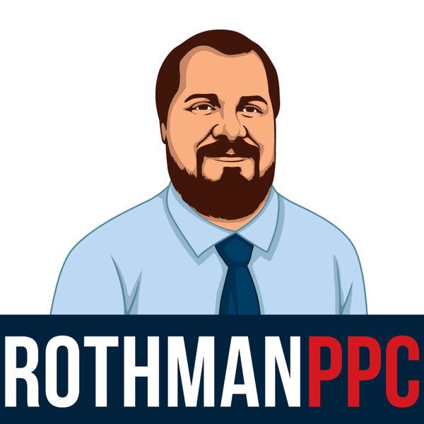 Rothman PPC Podcast Artwork Image