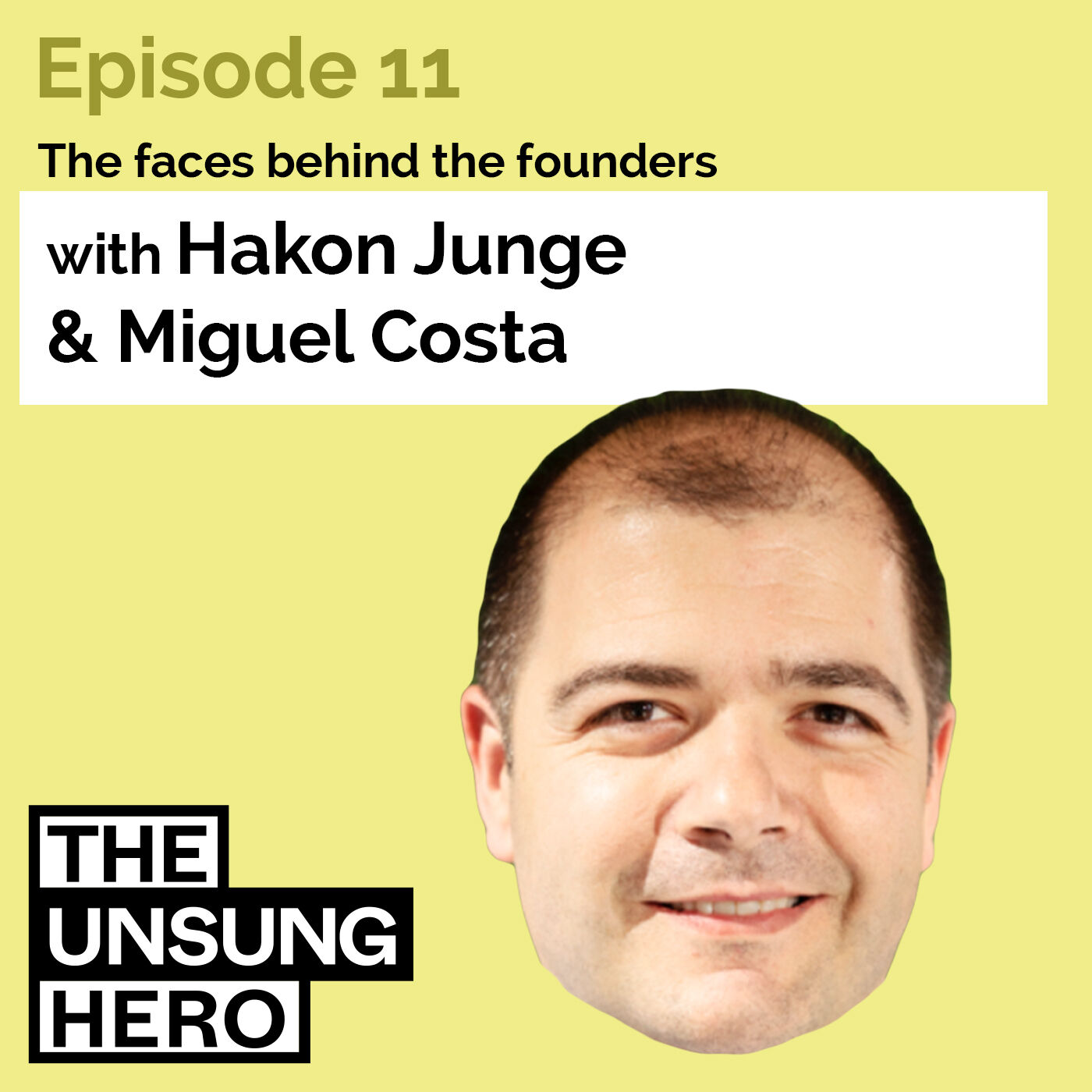 """Episode 11: """"Staying Humble and Hungry As We Grow In Our Careers"""" with Miguel Costa from Revolut"""
