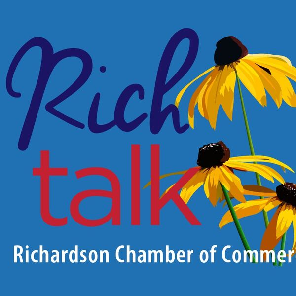 Rich Talk with the Richardson Chamber Podcast Artwork Image