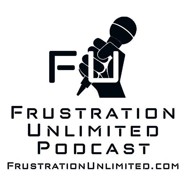 Frustration Unlimited Podcast Artwork Image