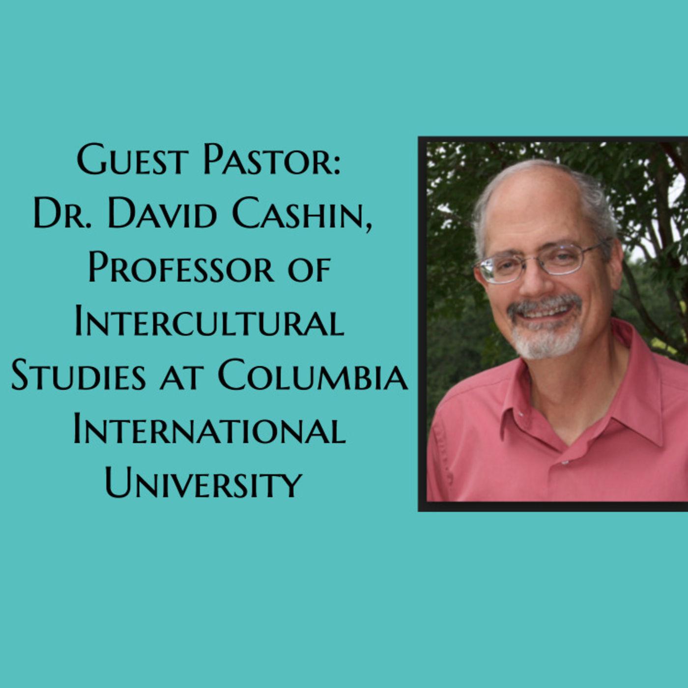 Guest Pastor: Dr. David Cashin, Galatians 4:21-31