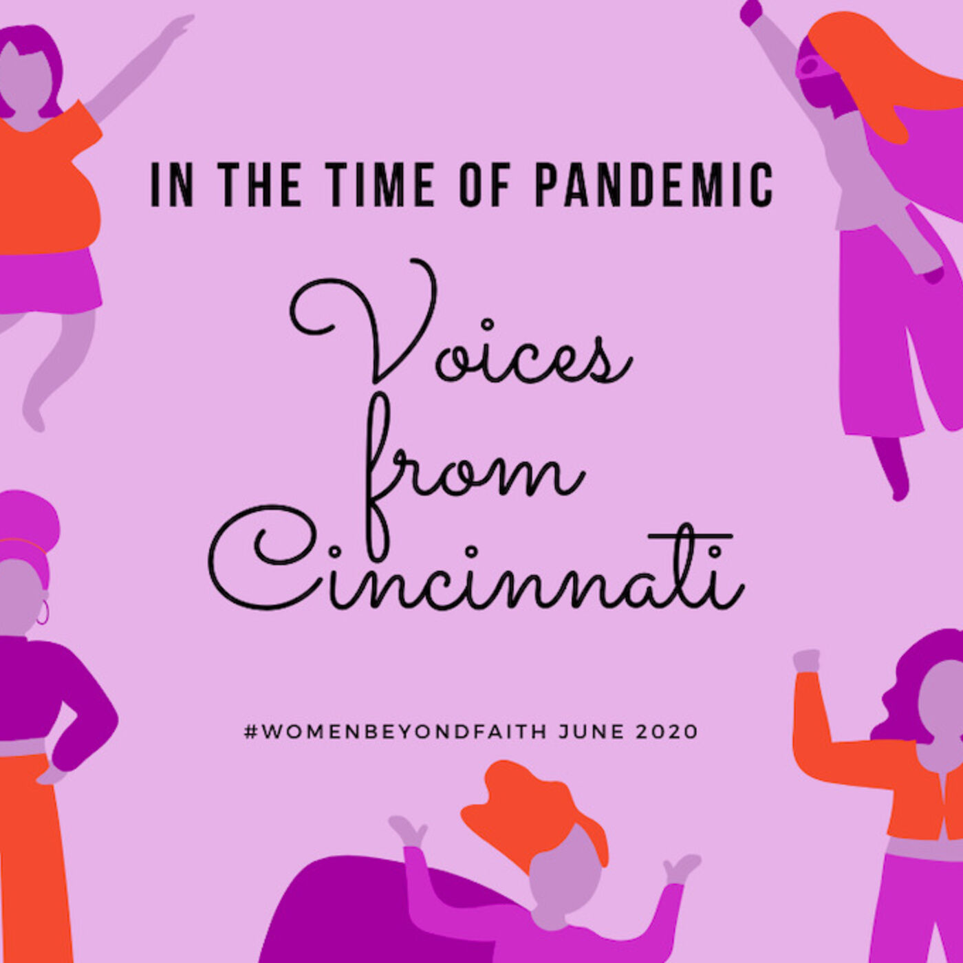 In the time of Pandemic — Voices from Cincinnati June 2020