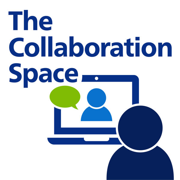 The Collaboration Space Podcast Artwork Image