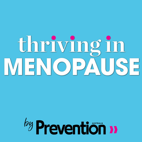 Thriving In Menopause  Podcast Artwork Image