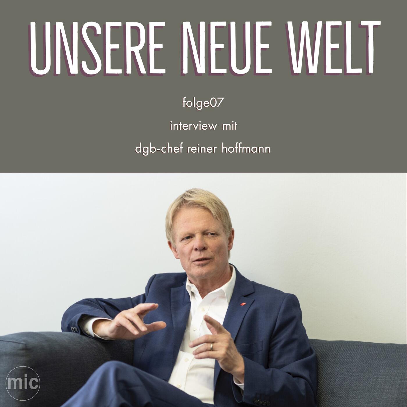 """""""regierung muss handeln"""" - interview mit dgb-chef reiner hoffmann"""