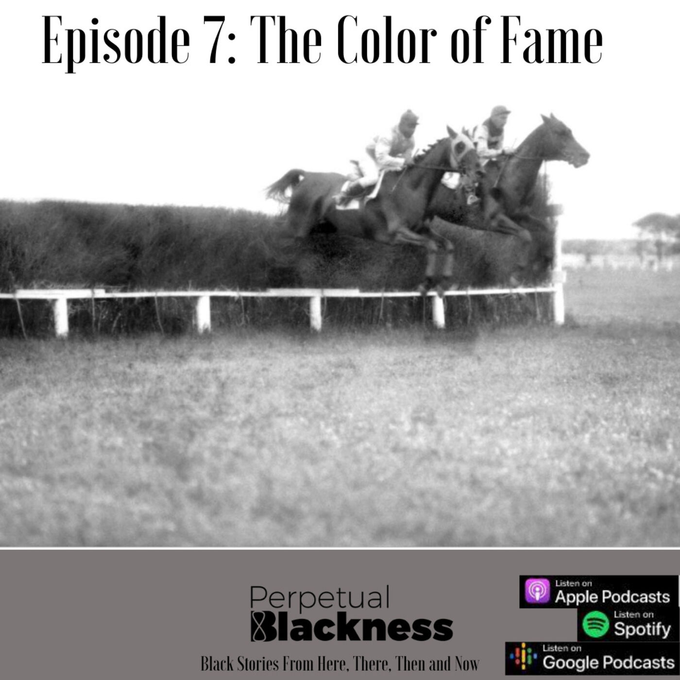 Episode 7: The Color of Fame