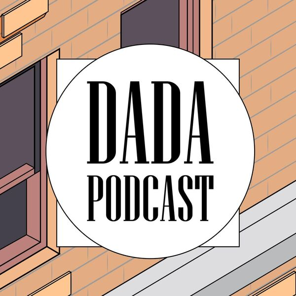 dada podcast Podcast Artwork Image