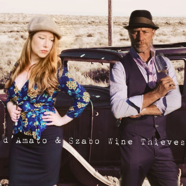 D'Amato & Szabo: Wine Thieves Podcast Artwork Image