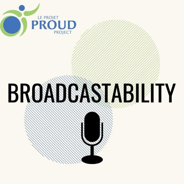 Broadcastability Podcast Artwork Image