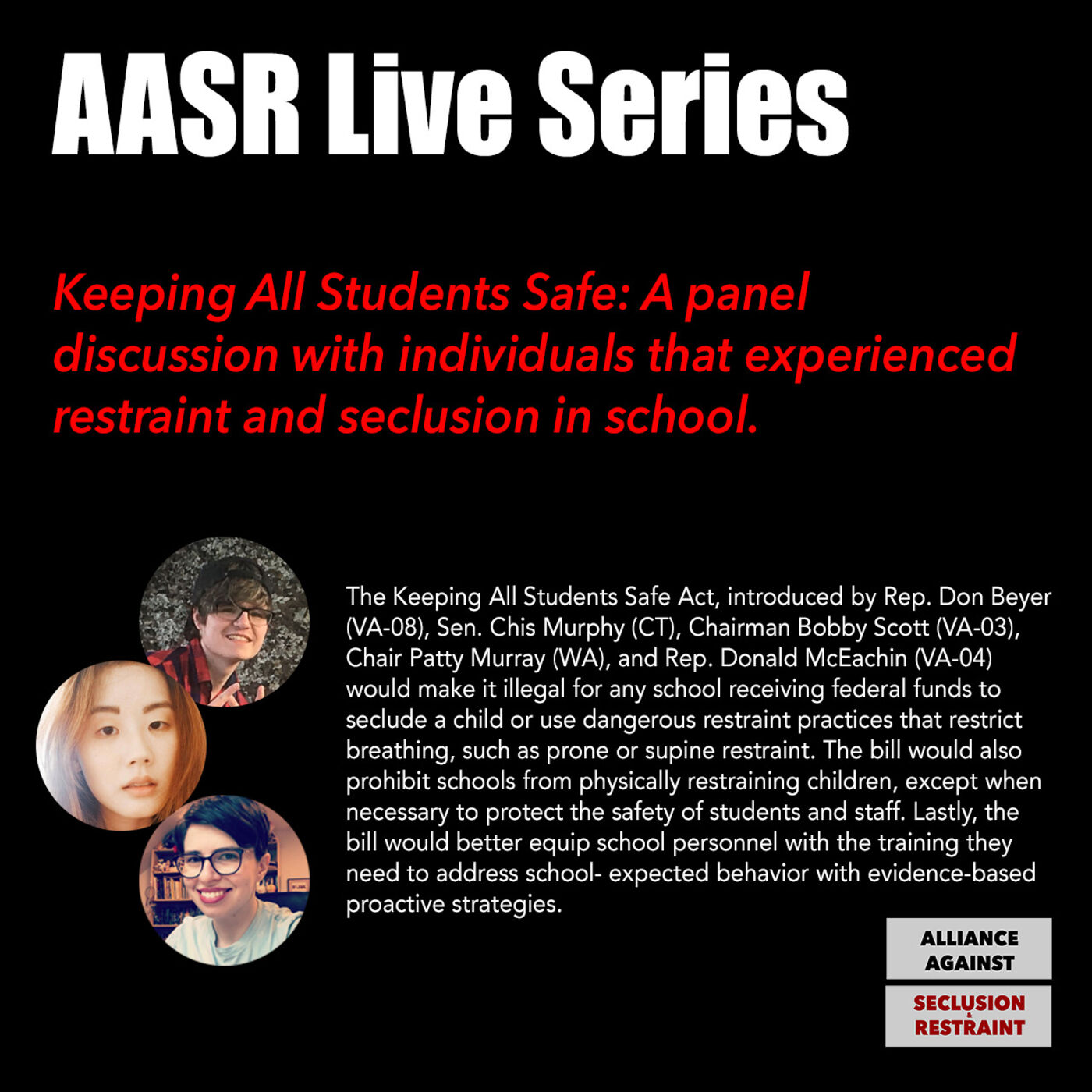 Keeping All Students Safe: Panel discussion w/ individuals that experienced restraint & seclusion