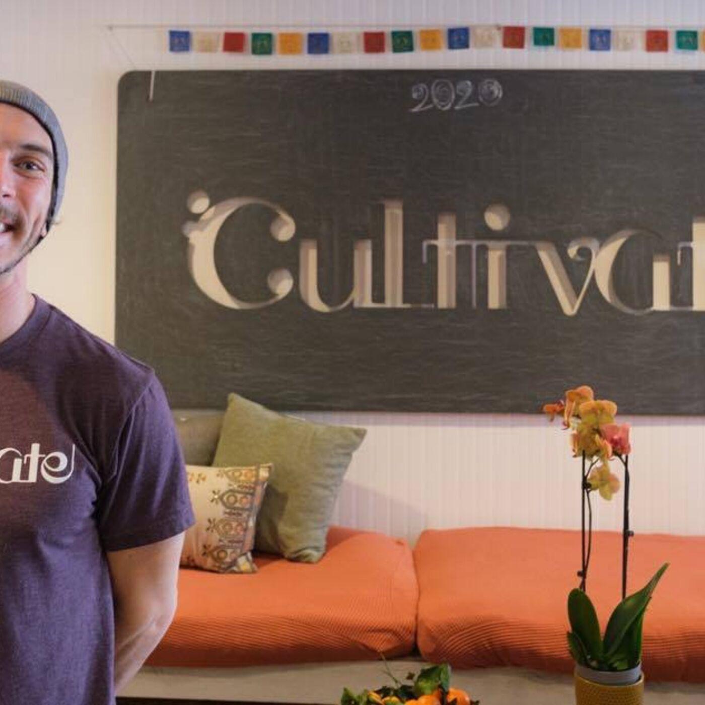 Evan Scharfeld: Cultivate yourself