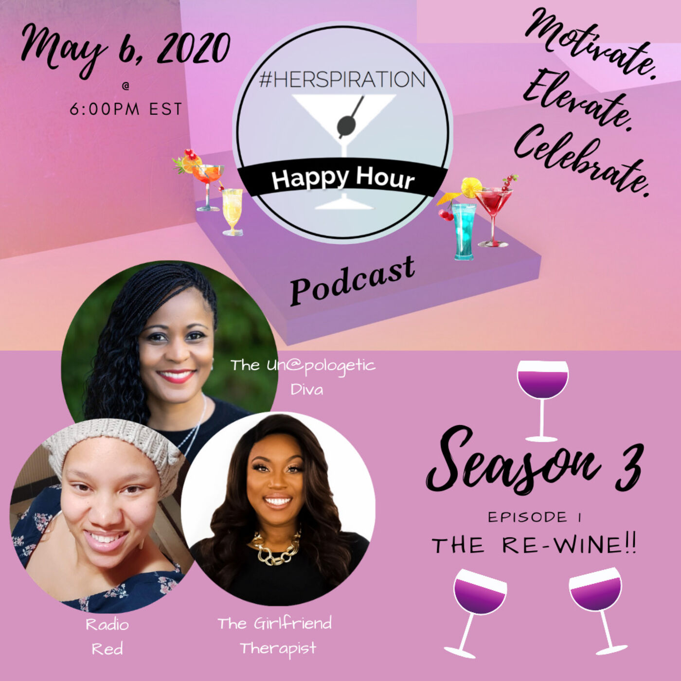 "Herspiration Happy Hour Season 3, Episode 1, ""The Ultimate Re-Wine"""