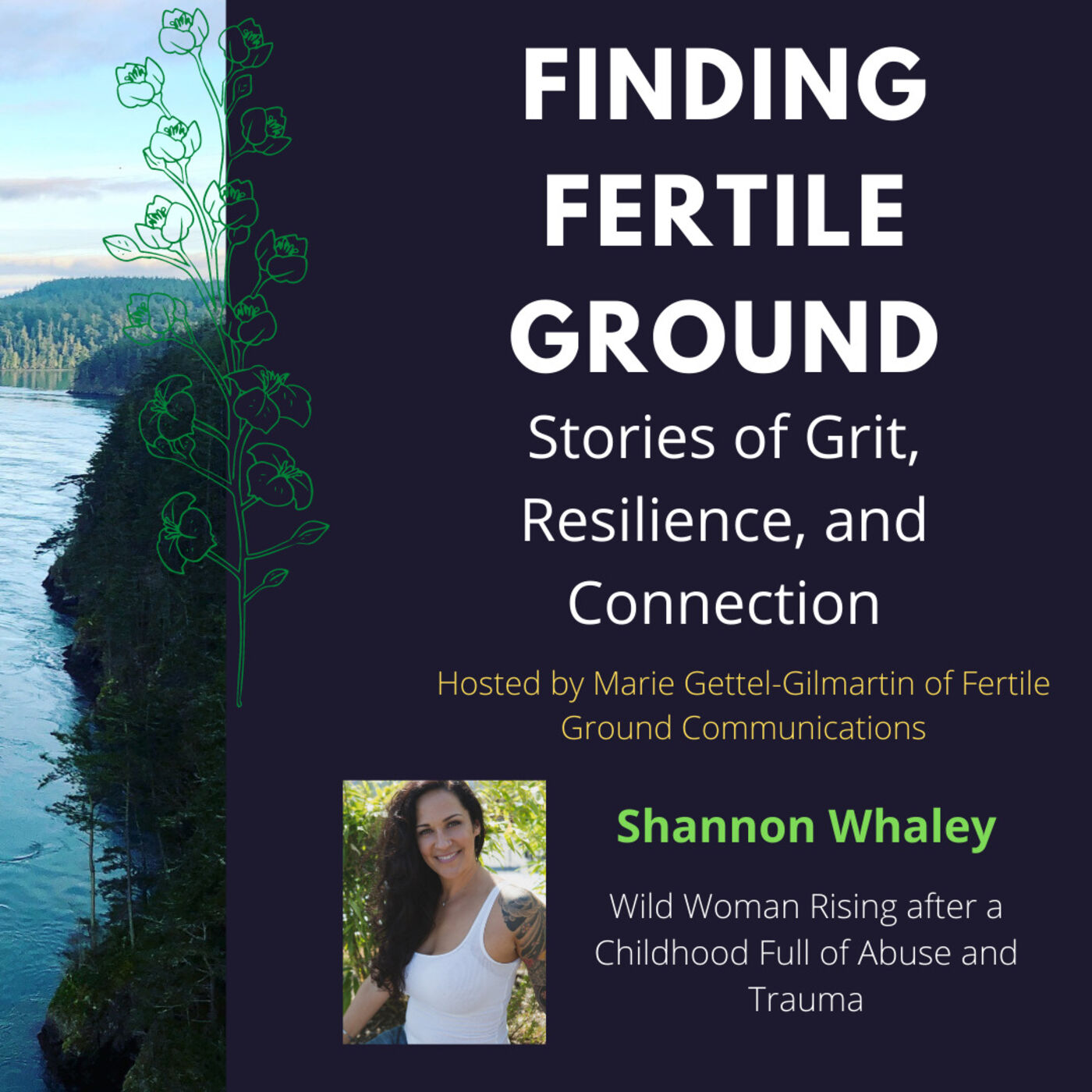 Shannon Whaley: Wild Woman Rising after a Childhood Full of Abuse and Trauma