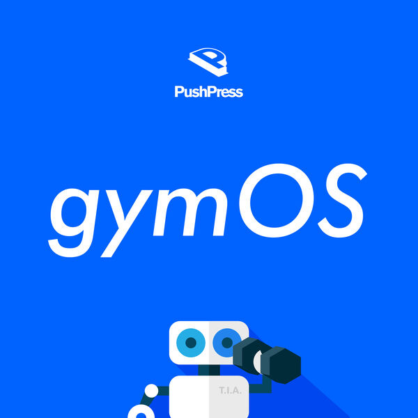 The gymOS Podcast from PushPress Podcast Artwork Image