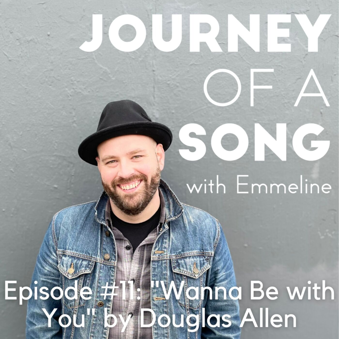 """Episode 11: """"Wanna Be with You"""" by Douglas Allen"""