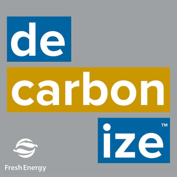 Decarbonize: The Clean Energy Podcast Podcast Artwork Image