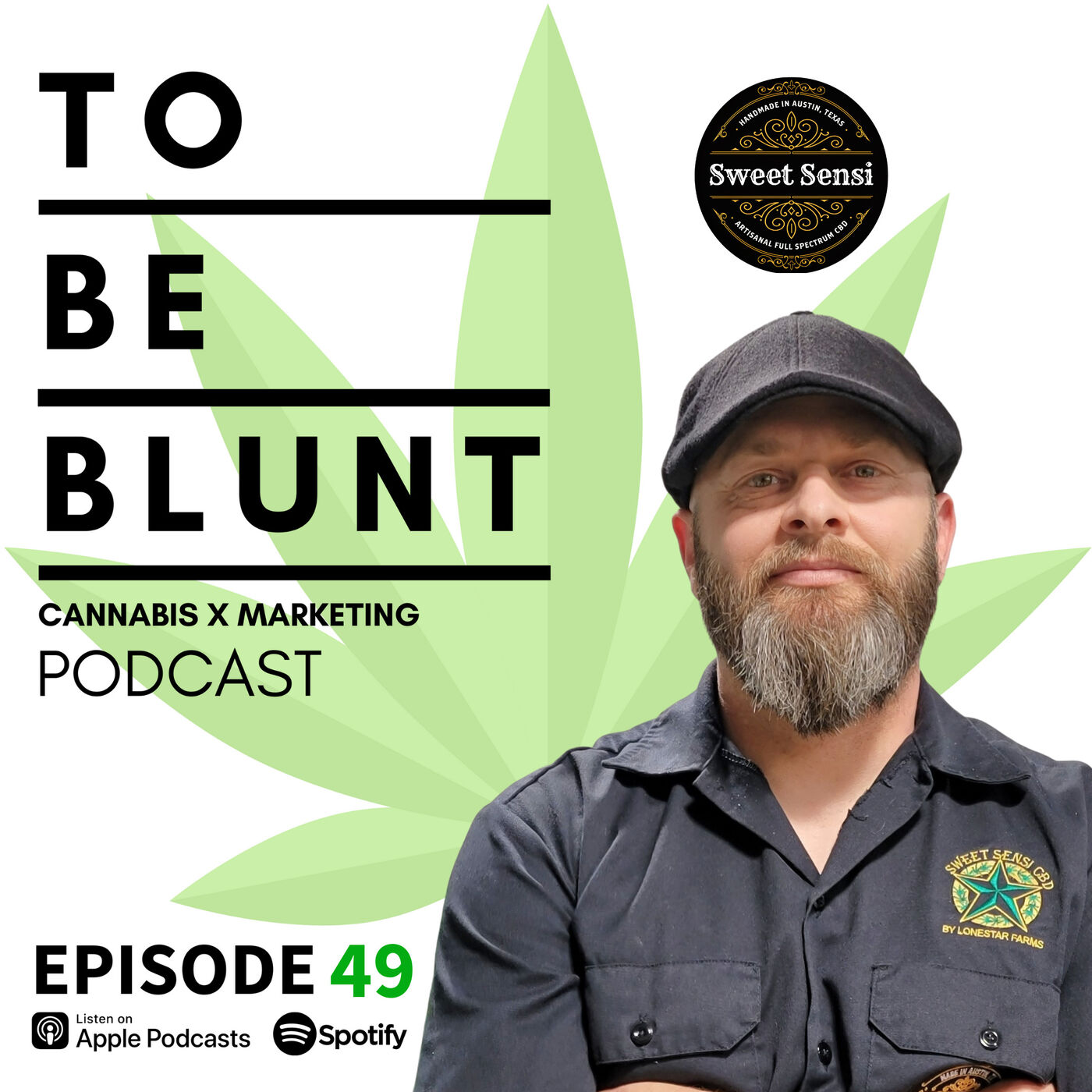 049 Manufacturing the Artisinal Cannabis Experience in Texas with Greg Autry of Sweet Sensi